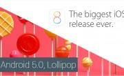 ۷ دلیل برتری اندروید آبنبات چوبی ۵ نسبت به iOS8 !